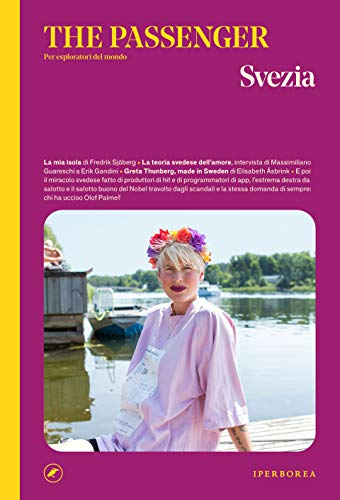 Svezia. The passenger. Per esploratori del mondo. Ediz. illustrata