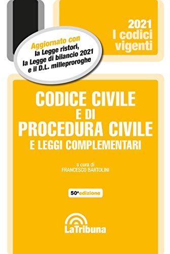 Codice civile e di procedura civile e leggi complementari 1/2021