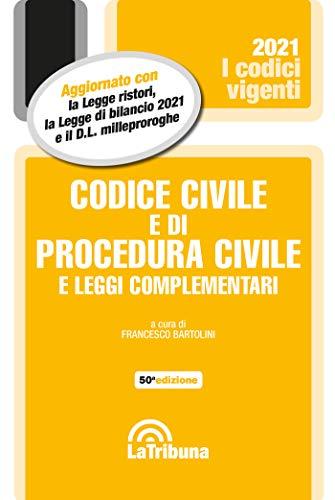 Codice civile e di procedura civile e leggi complementari 2021