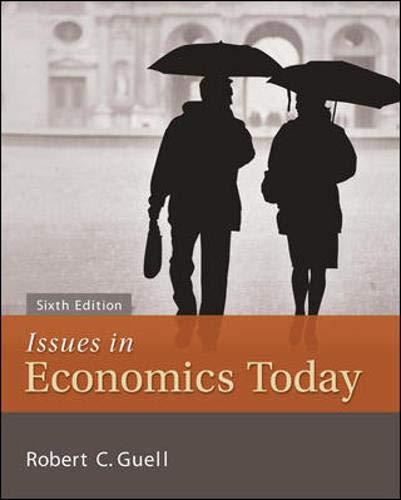 Issues in Economics Today (The Mcgraw-hill Series Economics)