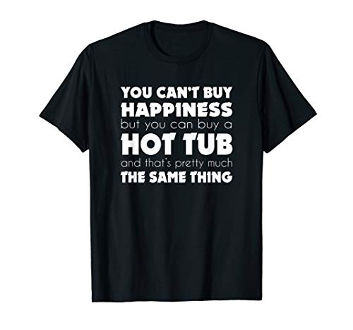 Hot Tub Themed Funny T Shirt Gift for Hot Tub Owners
