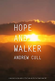 Hope and Walker: An outback ghost story by [Andrew Cull]