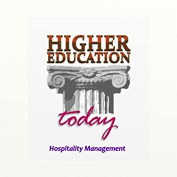 Higher Education Today: Hospitality Management