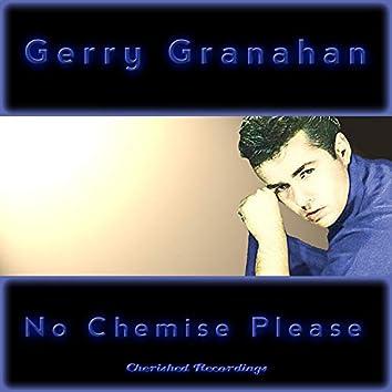 No Chemise Please