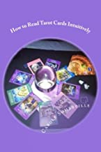 learn to read tarot intuitively