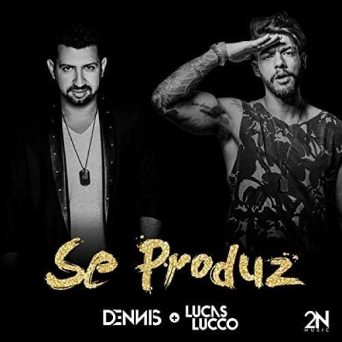 Dennis feat. Lucas Lucco
