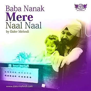 Baba Nanak Mere Naal Naal