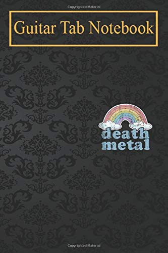 Guitar Notebook: DEATH METAL Rainbow Funny Retro Vintage Rock Music Metalhead Blank Sheet Music For Guitar over 100 Pages With Chord Boxes