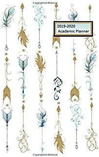 2019-2020 Academic Planner Free Spirit: A BOHO Arrow and Feathers Themed Planner for High School, College or Adult students.