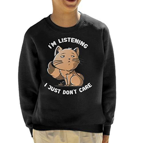 Cloud City 7 Im Listening I Just Dont Care Funny Cat Kid's Sweatshirt