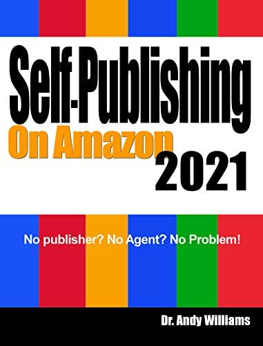 Self Publishing on Amazon 2021 No publisher No Agent No Problem Webmaster Series product image