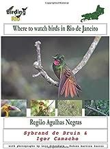 Birding inRio: Região Agulhas Negras (Where to watch birds in Rio de Janeiro)