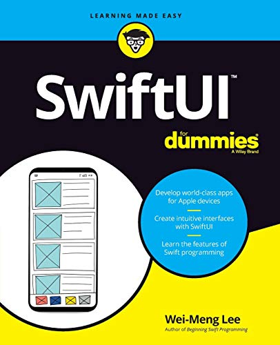 [画像:SwiftUI For Dummies (For Dummies (Computer/Tech))]