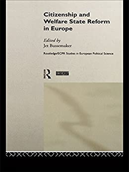 Citizenship and Welfare State Reform in Europe (Routledge/ECPR Studies in European Political Science Book 8) (English Edition) van [Jet Bussemaker]