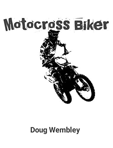Motocross Biker (English Edition)
