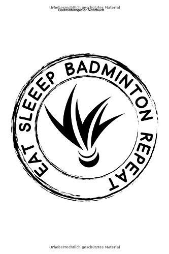 Badmintonspieler Notizbuch: 100 Seiten | Linierter Inhalt | Federball Mannschaft Team Trainer Hobby Geschenk Turnier Shuttlecock Aufschlag Schläger