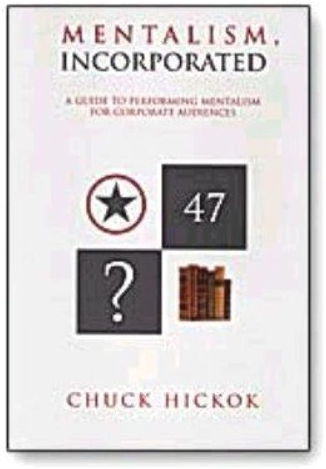 Mentalism Incorporated book Chuck Hickok