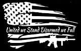 Distressed American Flag United we Stand Disarmed we Fall Patriotic Vehicle Decal Sticker Decor