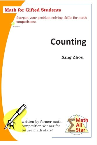 Compare Textbook Prices for Counting: Math for Gifted Students Math All Star  ISBN 9781506119151 by Zhou, Xing