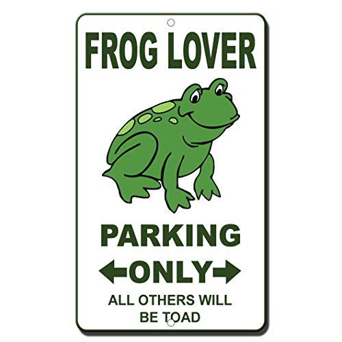 Frog Lover Parking Only Novelty Funny Sign Vinyl Sticker Decal 8