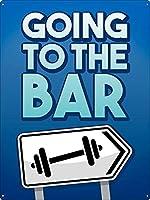 Going To The Bar ティンサイン ポスター ン サイン プレート ブリキ看板 ホーム バーために