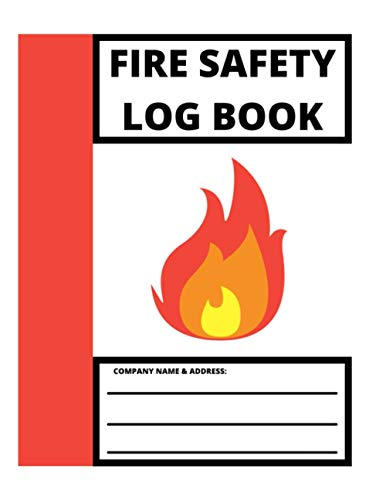 Fire Safety Log Book: A4 White Cover | Fire Alarm Testing Log Book |Fire Inspection And Testing Log | Health And Safety Compliance Record Book | Fire ... Log Book, For Landlords, Business and Schools