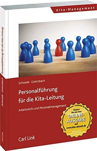 Personalführung für die Kita-Leitung: Arbeitsrecht und Personalmanagement