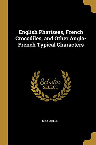 ENGLISH PHARISEES FRENCH CROCO