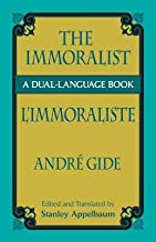 The Immoralist/L'Immoraliste( A Dual-Language Book)[IMMORALIST/LIMMORALISTE][Paperback]