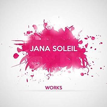Jana Soleil Works