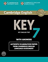 Cambridge English Key 7 Student's Book Pack (Student's Book with Answers and Audio CD): Authentic Examination Papers from Cambridge English Language Assessment (KET Practice Tests)