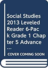 SOCIAL STUDIES 2013 LEVELED READER 6-PACK GRADE 1 CHAPTER 5 ADVANCED: SACAGAWEA: TRAIL GUIDE AND EXPLORER