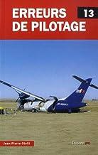 Livres Erreurs de pilotage - tome 13 (13) PDF