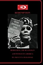 Redemption:: Redeeming The Blackman And Woman In America
