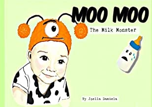 Moo Moo The Milk Monster