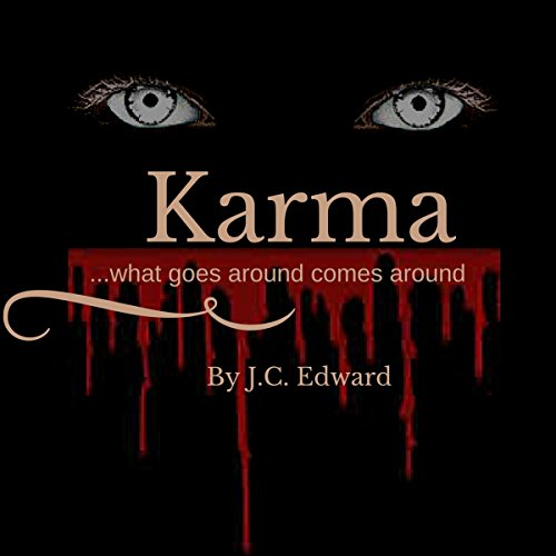 Karma...What Goes Around Comes Around audiobook cover art