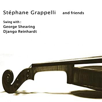 Stéphane Grappelli and Friends (feat. Django Reinhardt, George Shearing)