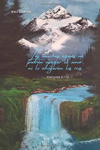 Bible journal: Las muchas aguas no podrán apagar el amor, ni lo ahogarán los ríos. Cantares 8:7: Cuaderno mediano 100 páginas a cuadros.