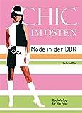 Chic im Osten: Mode in der DDR