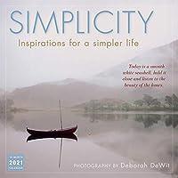 Simplicity 2021 Calendar: Inspirations for a Simpler Life