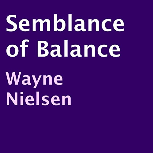 Semblance of Balance audiobook cover art