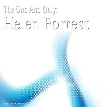 The One and Only: Helen Forrest