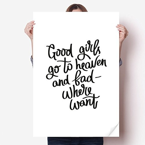 DIYthinker Good Girls Go to Heaven and Bad Ou Vinyle Autocollant de Mur Poster Mural Wallpaper Chambre Decal 80X55Cm 80cm x 55cm Multicolor