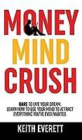 Money Mind Crush