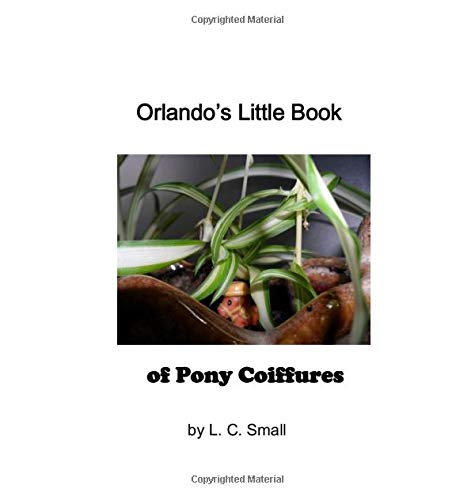 Orlando's Little Book of Pony Coiffures