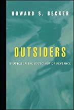 Best outsiders studies in the sociology of deviance Reviews
