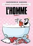 Carnets d'aventures ordinaires – L'Homme Vol. 1: Solitudes et aventures ordinaires (French Edition)