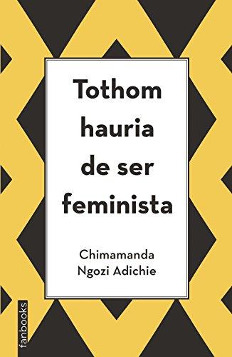 Tothom hauria de ser feminista (Biblioteca Chimamanda)