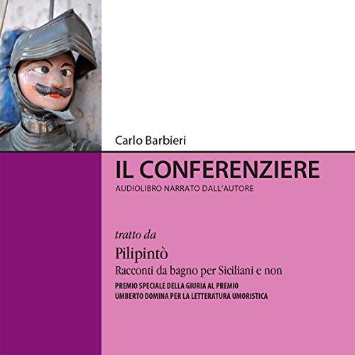 Il conferenziere | Carlo Barbieri