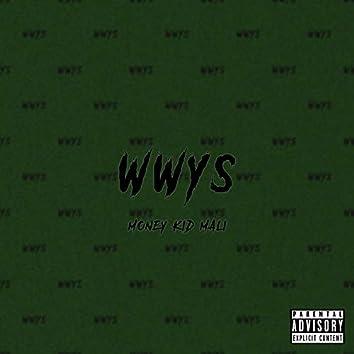 W.W.Y.S.